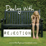 Dealing with Rejection (Part 1)