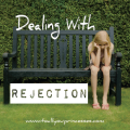 Dealing with Rejection - Part 2
