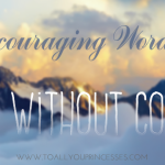 5 Encouraging Words For Those Without Courage