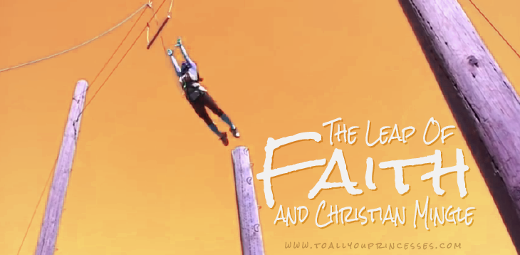 Leap Of Faith & Christian Mingle - To All You Princesses : A Blog For Christian Girls