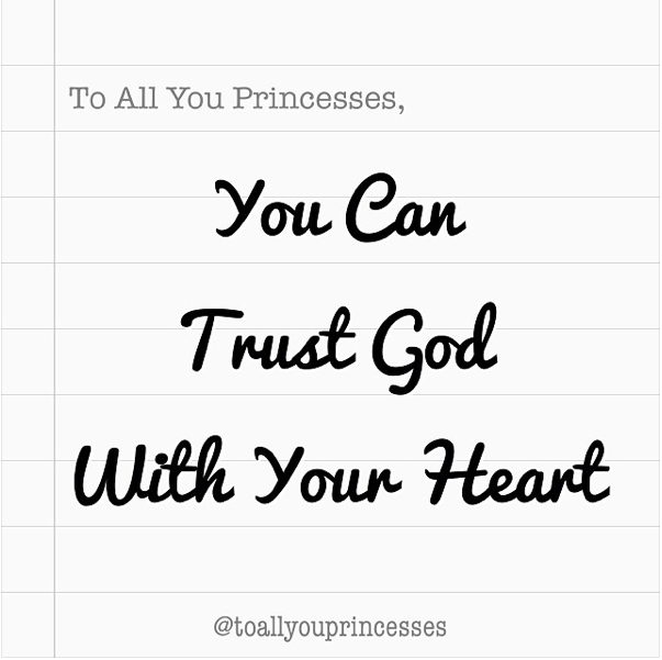 You Can Trust God With Your Heart